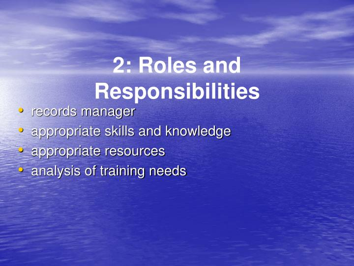 2: Roles and Responsibilities