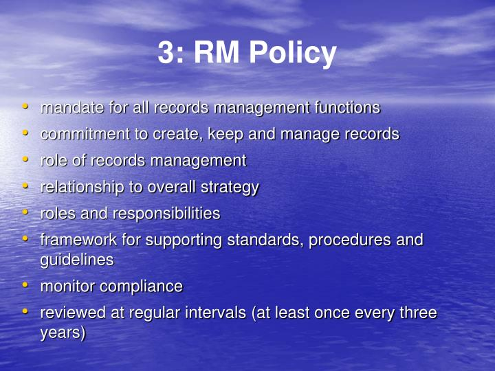 3: RM Policy