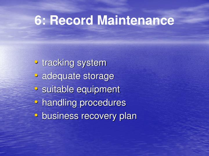 6: Record Maintenance