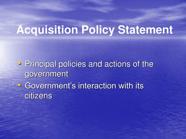 Acquisition Policy Statement