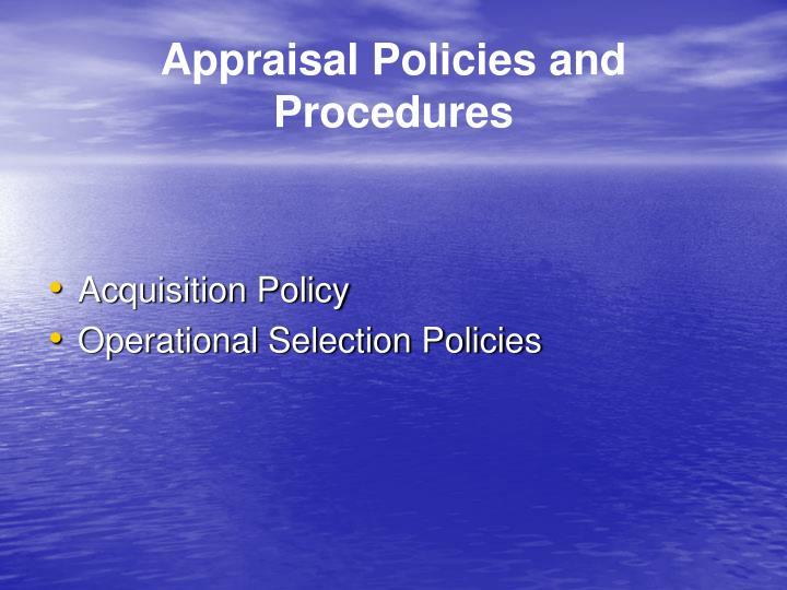 Appraisal Policies and Procedures
