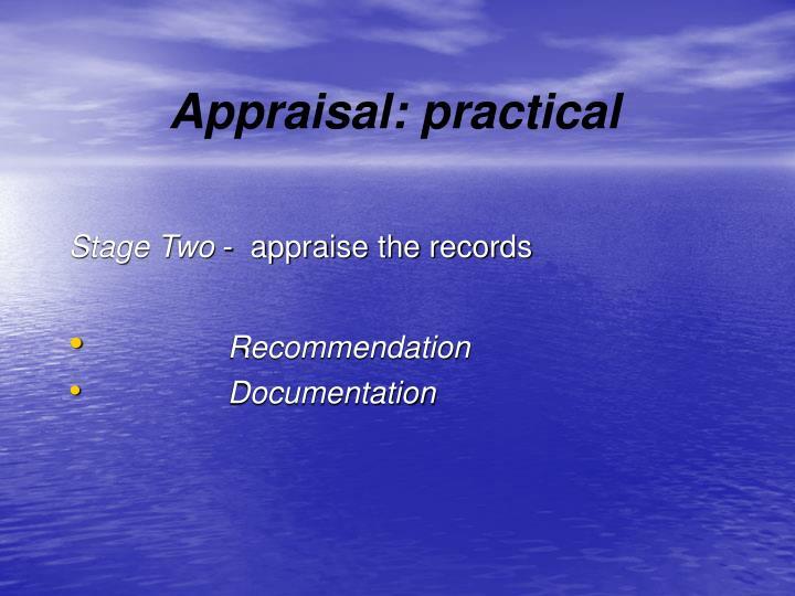 Appraisal: practical
