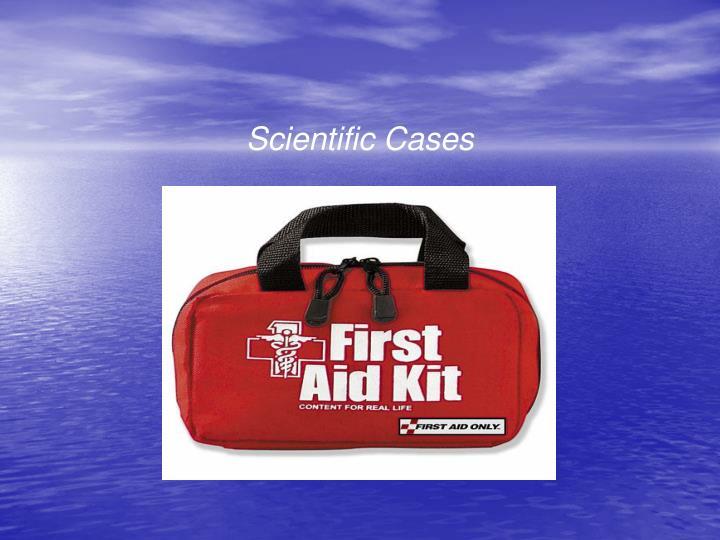 Scientific Cases
