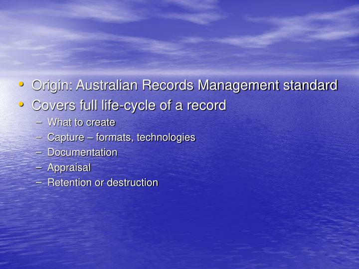 Origin: Australian Records Management standard