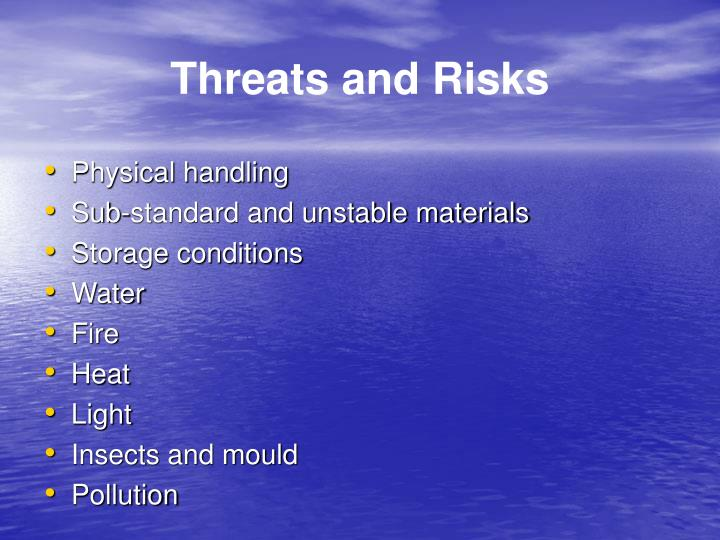 Threats and Risks