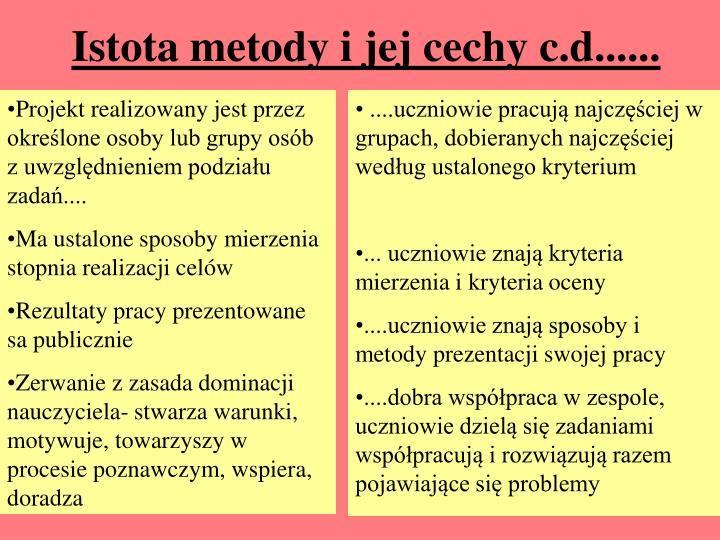 Istota metody i jej cechy c.d......