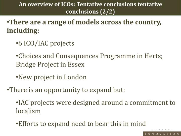 An overview of ICOs: Tentative conclusions tentative conclusions (2/2)
