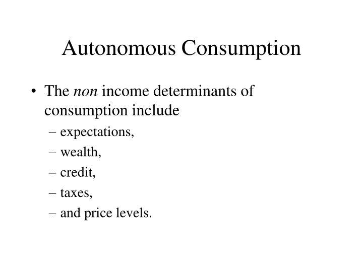 Autonomous Consumption