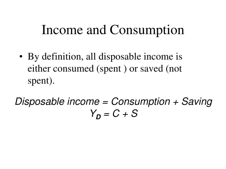 Income and Consumption
