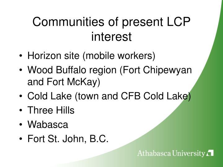 Communities of present LCP interest