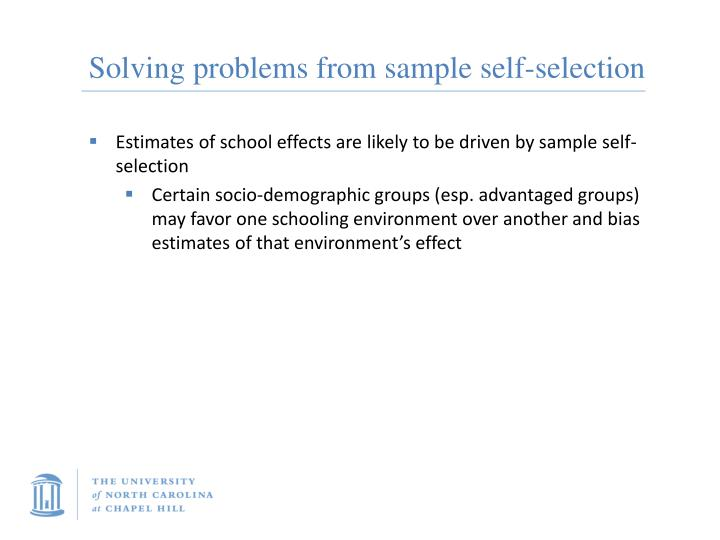 Solving problems from sample self-selection
