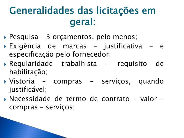 Generalidades das licitações em geral: