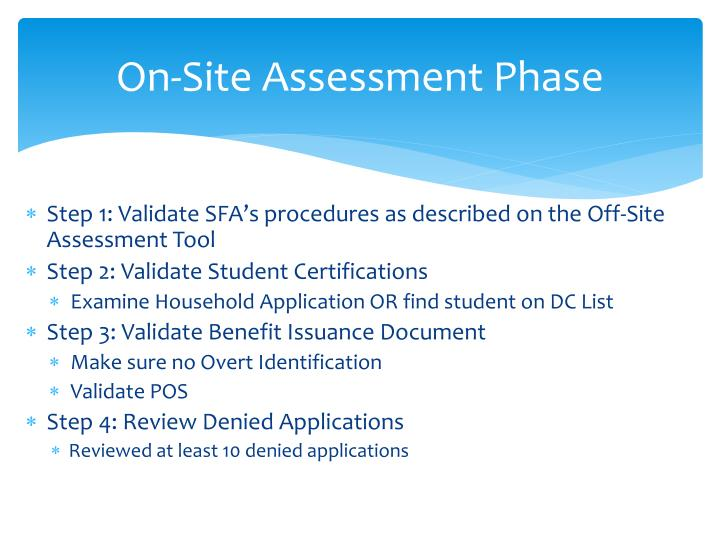 On-Site Assessment Phase