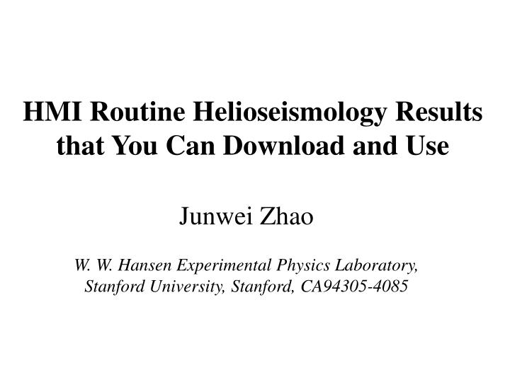 HMI Routine Helioseismology Results that You Can Download and Use