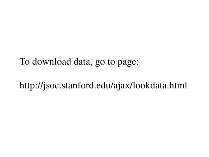 To download data, go to page: