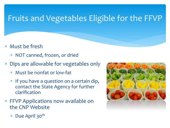 Fruits and Vegetables Eligible for the FFVP