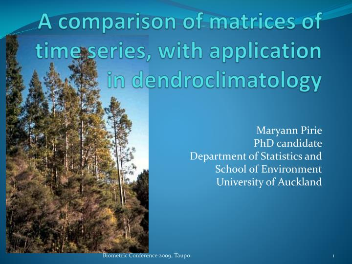 A comparison of matrices of time series with application in dendroclimatology