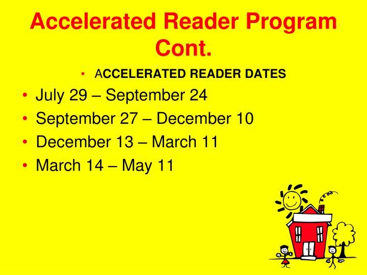Accelerated Reader Program Cont.