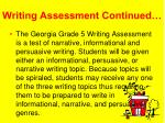 writing assessment continued