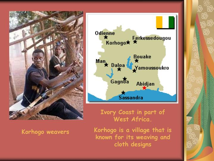 Ivory Coast in part of West Africa.