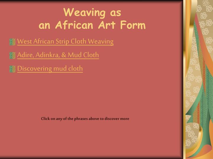 Weaving as
