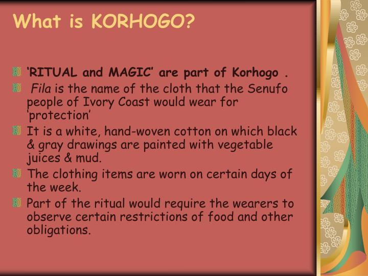 What is KORHOGO?