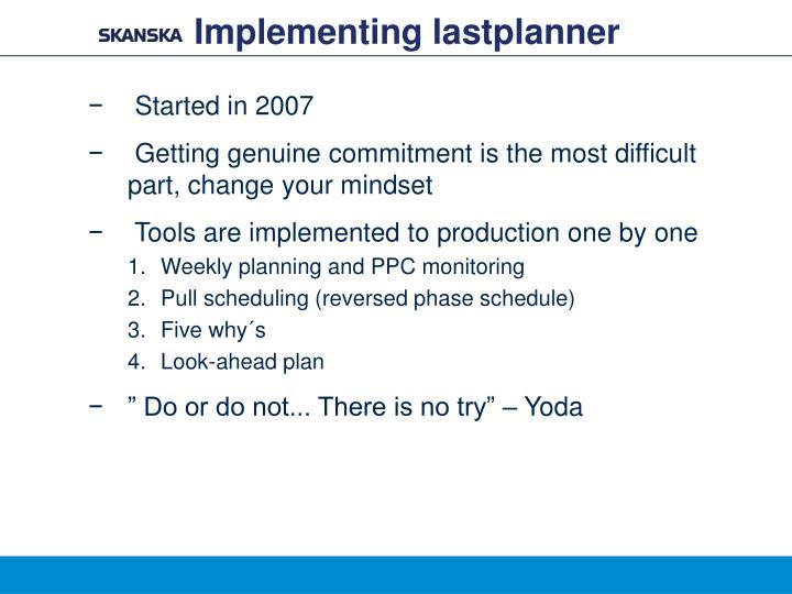 Implementing lastplanner