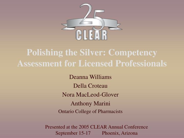 polishing the silver competency assessment for licensed professionals