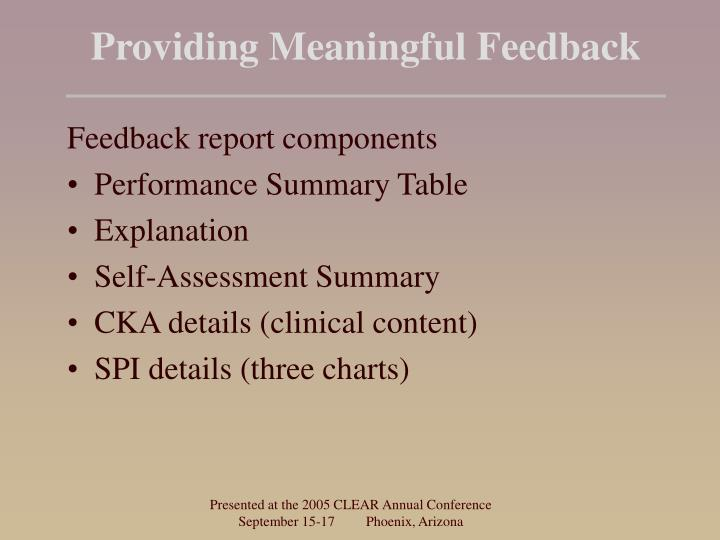 Providing Meaningful Feedback