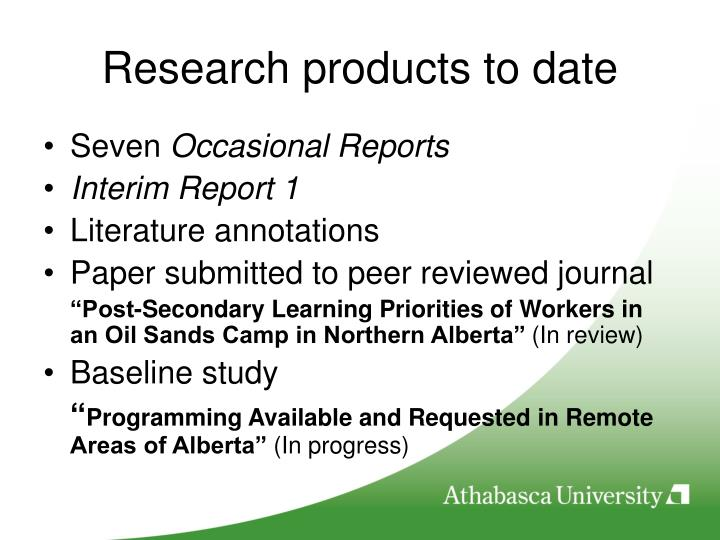 Research products to date