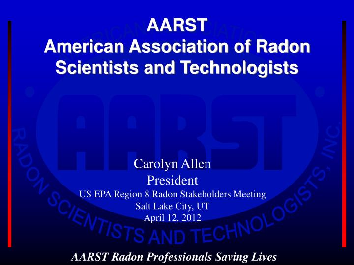 Aarst american association of radon scientists and technologists