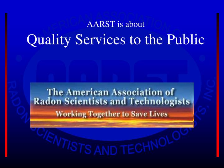 Aarst is about quality services to the public