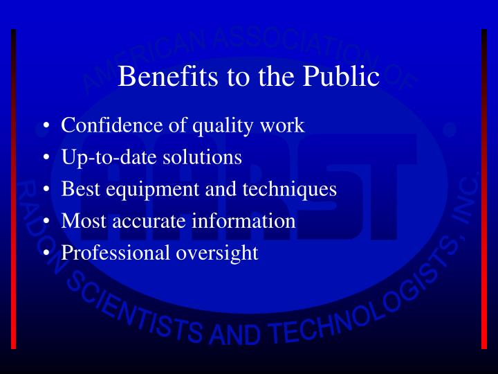 Benefits to the Public