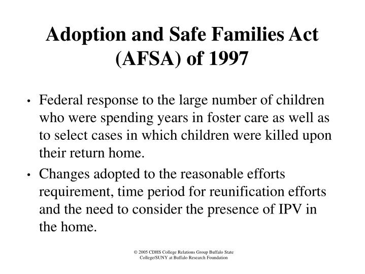 Adoption and Safe Families Act (AFSA) of 1997