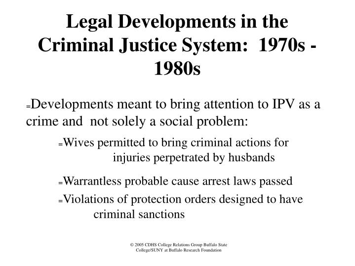 Legal Developments in the Criminal Justice System:  1970s - 1980s