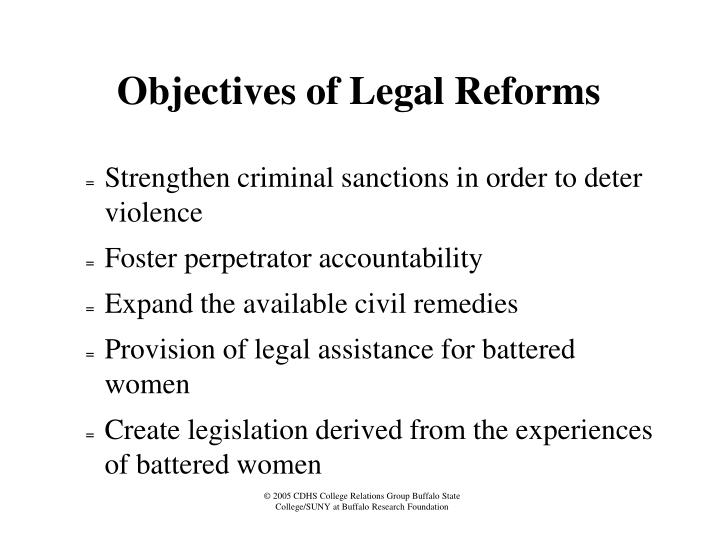 Objectives of Legal Reforms