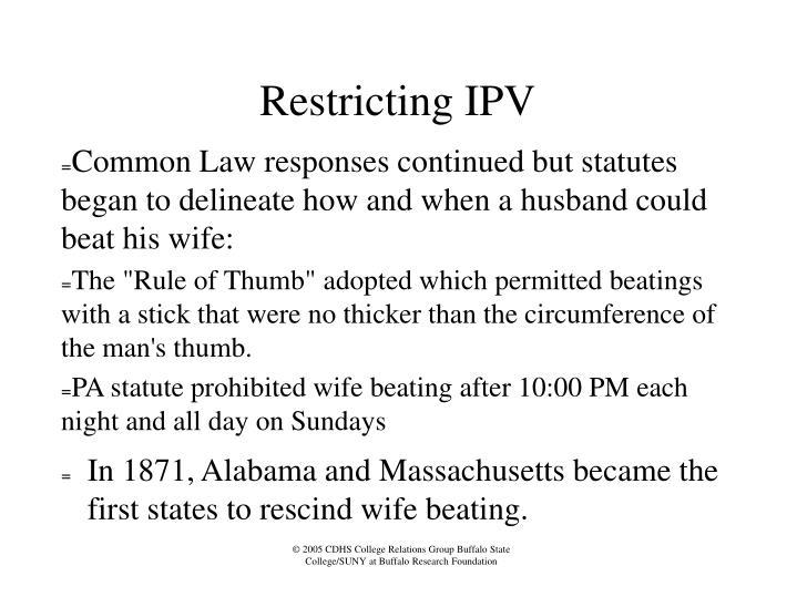 Restricting IPV