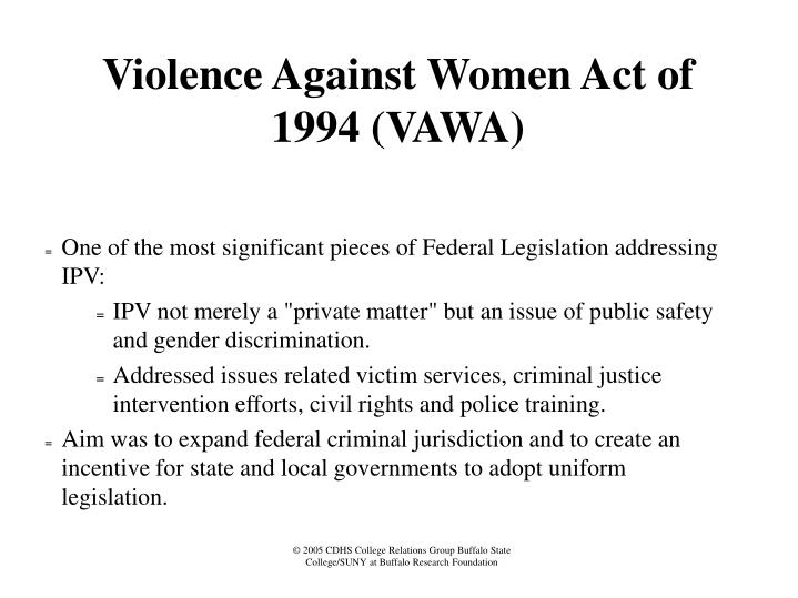 Violence Against Women Act of 1994 (VAWA)