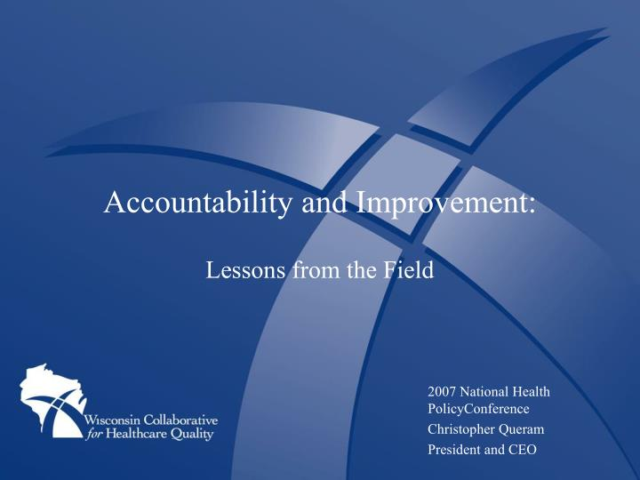 Accountability and Improvement: