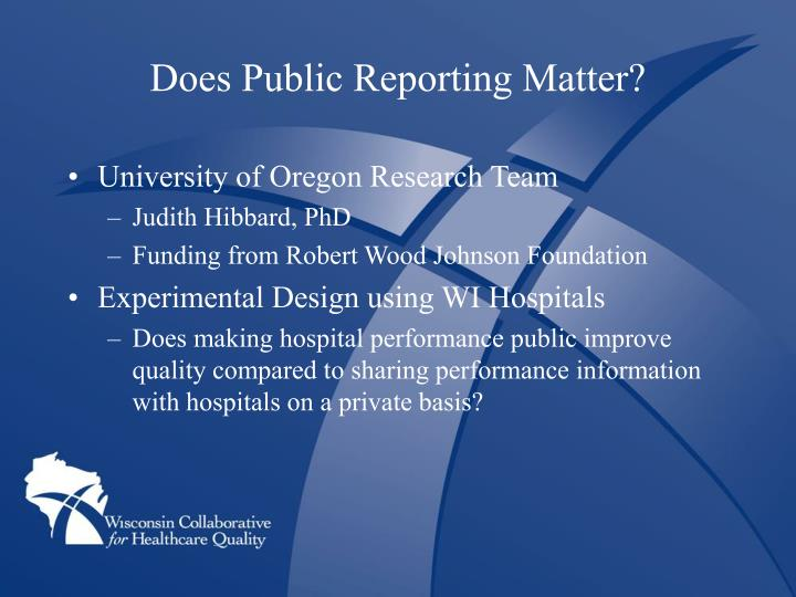 Does Public Reporting Matter?