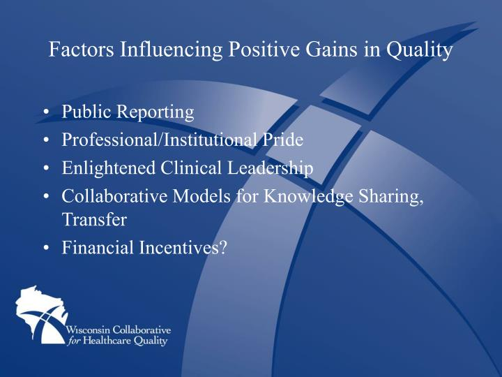 Factors Influencing Positive Gains in Quality