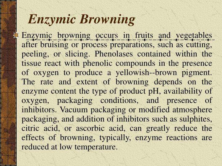 Enzymic Browning