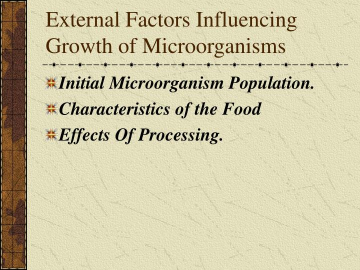 External Factors Influencing Growth of Microorganisms