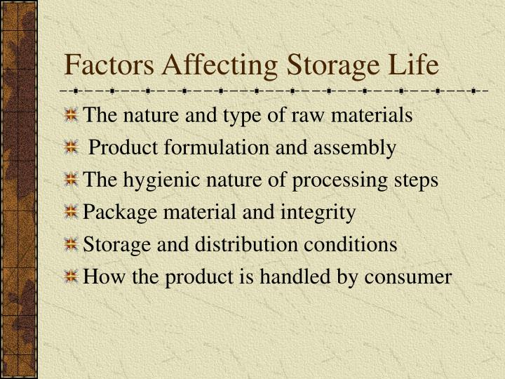 Factors Affecting Storage Life