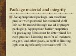 package material and integrity