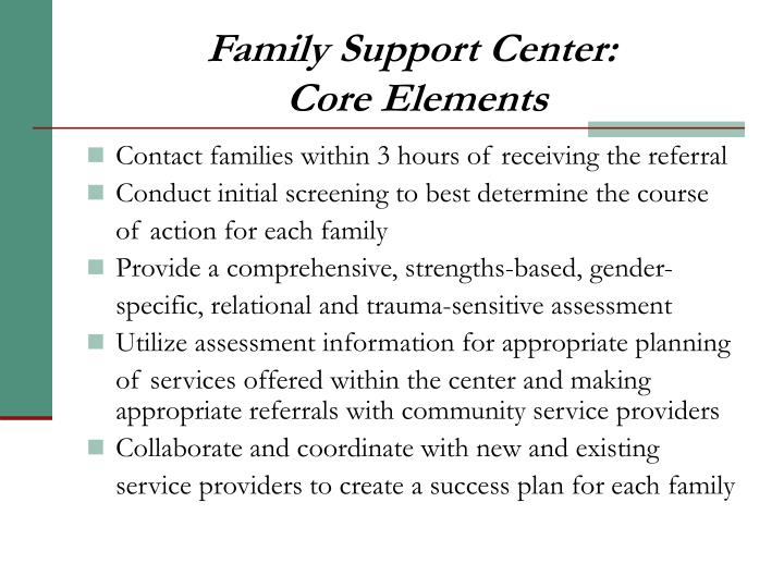 Family support center core elements