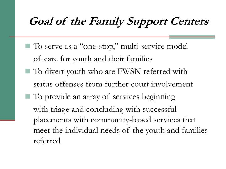 Goal of the family support centers