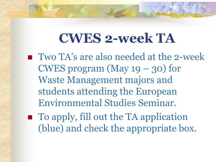 CWES 2-week TA