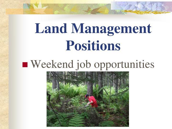 Land Management Positions