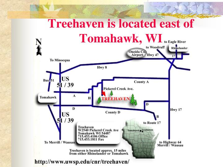 Treehaven is located east of Tomahawk, WI